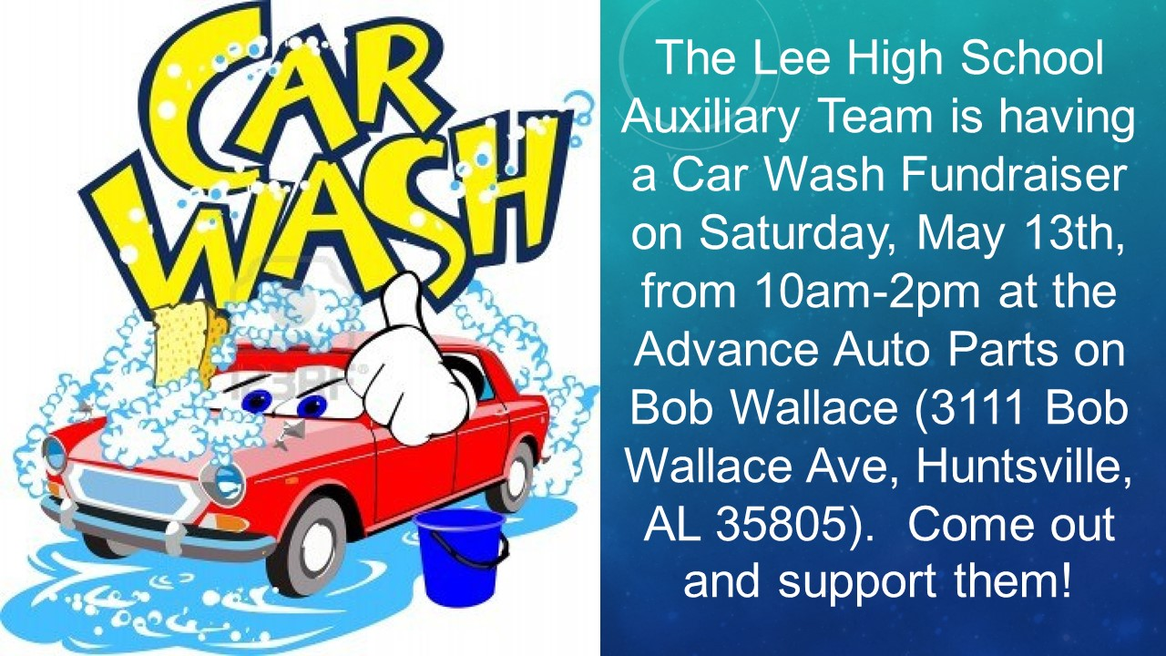 Auxiliary Team Car Wash Fundraiser Lee High School Huntsville