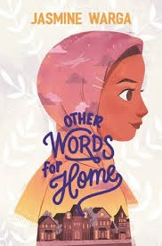 Cover of Other Words for Home, by Jasmine Wargar