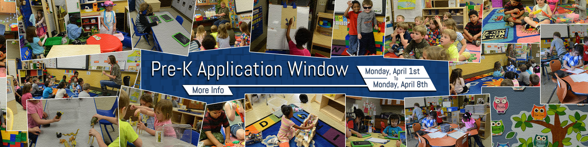 Pre-K Students engaged in various activities, text stating that Pre-K Application window runs from Monday, April 1 until Monday, April 8.  Click for more information.