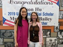 Alison Hu and Ms. Cindy Rogers, a 1986 President Scholar recipient and current teacher