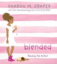 Cover of Blended, by Sharon M. Draper