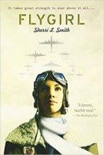 FlyGirl by Sherri L. Smith book cover