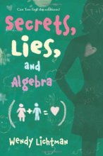 Secrets, Lies, and Algebra by Wendy Lichtman book cover