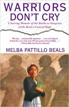 Warriors Don't Cry by Melba Pattillo Beals book cover