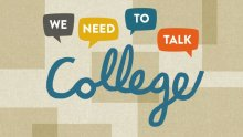 "Text bubbles and cursive writing that states ""We Need to Talk College"" on a beige background"