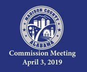 Watch Madison County Commission Meeting 04-03-19