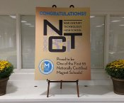 New Century Technology High School Award Panel - Congratulations NCT, Proud to be One of the First 55 Nationally Certified Magnet Schools, with Certified Magnet School Logo